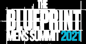 The Blueprint Men's Summit 2021